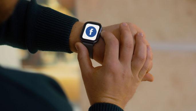 «Залезает на территорию Apple»: Facebook выпустит смарт-часы